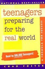Teenagers Preparing for the Real World Foster, Chad Paperback