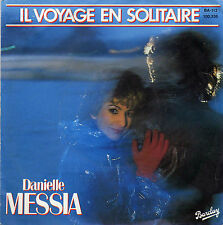 DANIELLE MESSIA IL VOYAGE EN SOLITAIRE (MANSET) / INDIA LOVE FRENCH 45 SINGLE