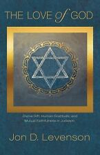 Library of Jewish Ideas: The Love of God : Divine Gift, Human Gratitude, and...