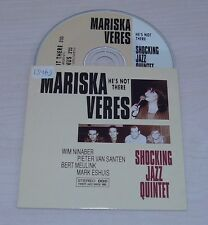 MARISKA VERES He's Not There CD Single 1993 2tr Shocking Jazz Quintet Blue Venus