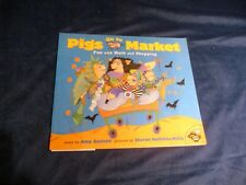 Pigs Go to Market : Fun with Math and Shopping by Amy Axelrod