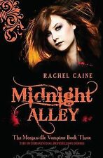 Midnight Alley -The Morganville Vampires Book 3 By Rachel Caine