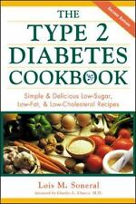 The Type 2 Diabetes Cookbook : Simple and Delicious Low-Sugar, Low-Fat and...