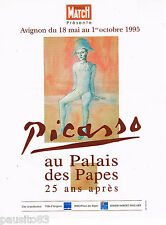 PUBLICITE ADVERTISING 065  1995  EXPO  PICASSO au PALAIS DES PAPES AVIGNON