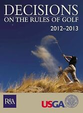 Decisions on the Rules of Golf 2012-2013 by United States Golf Association...