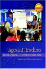Ages and Timelines : Subtraction on the Open Number Line by Catherine Twomey...