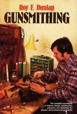Gunsmithing : a manual of firearms design, construction, alteration, and remodel