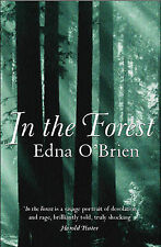 In the Forest, Edna O'Brien