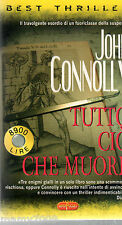 LIBRO=TUTTO CIO CHE MUORE=JOHN CONNOLLY=SUPERPOCKET 2001