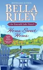 Home Sweet Home by Bella Riley (2011, Paperback) S2259