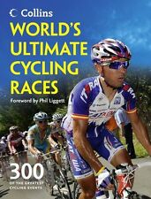 World's Ultimate Cycling Races: 300 of the Greatest Cycling Events by Ellis Baco
