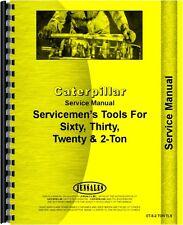 Caterpillar 20 30 60 Crawler Tools Service Manual (CT-S-2 TON TLS)