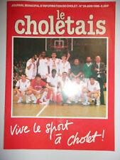 LE CHOLETAIS N°59 JUIN 1986 VIVE LE SPORT A CHOLET // CHOLET BASKET