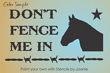 Country STENCIL Dont Fence Me Horse Barbed Wire Man Cave Cowboy Farm Ranch Sign