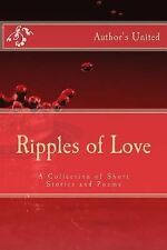 Ripples of Love : A Collection of Short Stories and Poems by Ndaba Sibanda,...