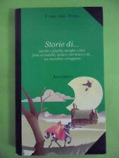 STORIE DI...SORELLE E FRATELLI, STREGHE E FATE, FESTE AL CASTELLO... ARCHIMEDE
