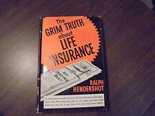 The Grim Truth About Life Insurance Ralph Hendershot 1957