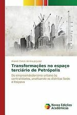 Transformacoes No Espaco Terciario de Petropolis by Cortes De Araujo Junior...