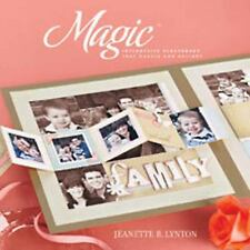 Close To My Heart Book Scrapbooking Magic by Jeanette R. Lynton (2010, Spiral)