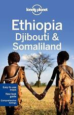 Lonely Planet Ethiopia, Djibouti & Somaliland (Travel Guide) by Lonely Planet