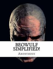 Beowulf Simplified! : Includes Modern Translation, Study Guide, Historical...