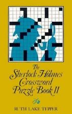 The Sherlock Holmes Crossword Puzzle Book II by Ruth Lake Tepper (1979,...
