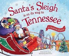 Santa's Sleigh Is on Its Way to Tennessee: A Christmas Adventure