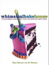 The Whimsical Bakehouse: Fun-to-Make Cakes That Taste as Good as They Look $1.99