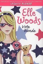 Elle Woods : Vote Blonde by Amanda Brown, Natalie Standiford (2006, Paperback)