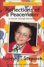 Reflections of a Peacemaker : A Portrait Through Heartsongs by Mattie J. T. Step
