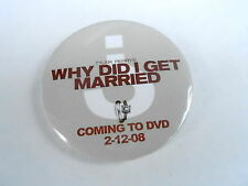 VINTAGE PROMO PINBACK BUTTON #96-076 - TYLER PERRY'S WHY DID I GET MARRIED