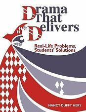 Drama That Delivers: Real-Life Problems, Students' Solutions