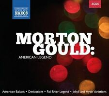 Morton Gould: American Legend 2013 by Morton Gould; Theodore Kuchar; -exlibrary-