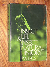 INSECT LIFE AND INSECT NATURAL HISTORY