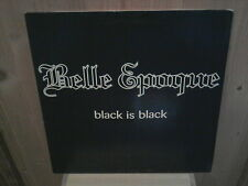 "BELLE EPOQUE black is black 12"" MAXI 45T"