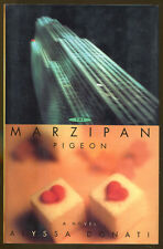 The Marzipan Pigeon by Alyssa Donati-First Edition/Dust Jacket-1994