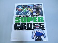 SUPER CROSS - The Book Of History 200+ Pages 1970's thru 2006 Hon Yam Hus Suz