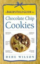 A Baker's Field Guide to Chocolate Chip Cookies - LikeNew - Wilson, Dede - Paper