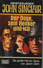 JOHN SINCLAIR - Taschenbuch Nr. 77 - Der Doge, sein Henker und ich - Jason Dark