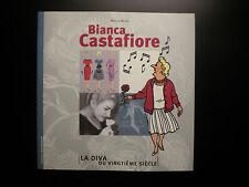 Bianca Castafiore La Diva du Vingtième siècle Mireille Moons Hergé Tintin