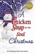 A Chicken Soup for the Soul Christmas Canfield, Jack, Hansen, Mark Victor Paper