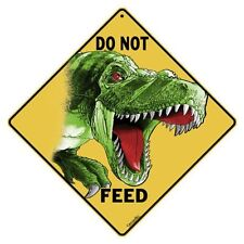 Do Not Feed the Dinosaur Sign NEW 12X12 Metal T--Rex
