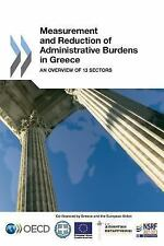 Measurement and Reduction of Administrative Burdens in Greece : An Overview...