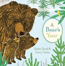 A Bear's Year by Kathy Duval (2015, Hardcover)