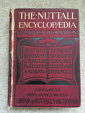 The Nuttall Encyclopaedia of Universal Information by Rev. James Wood 1900