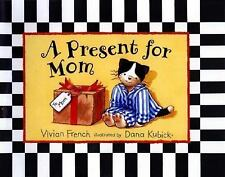 A Present for Mom, French, Vivian, Good Condition, Book