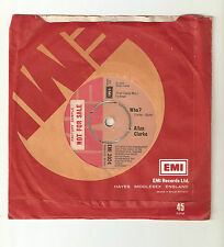"ALLAN CLARKE: who? / I look in your eyes - 7"" SP 1971 Factory sample EMI  1973"