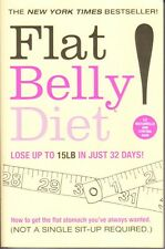 FLAT BELLY DIET - WEIGHT LOSS  UP TO 15LB IN JUST 32 DAYS - FLAT STOMACH WANTED