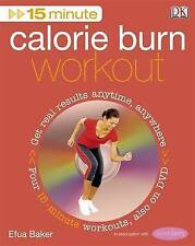 15 MINUTE CALORIE BURN WORKOUT by Efua Baker (Book & DVD) WH1A : PBL : NEW BOOK