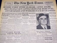1946 DECEMBER 5 NEW YORK TIMES - MINERS UNION FINED $3,500,000 - LEWIS - NT 873